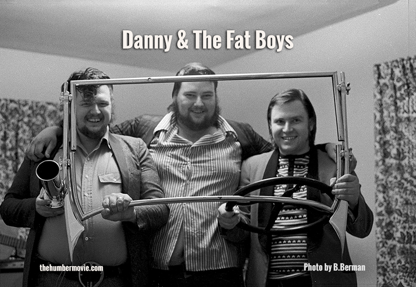 Danny and The Fat Boys Circa 1977 - Photo by Bob Berman
