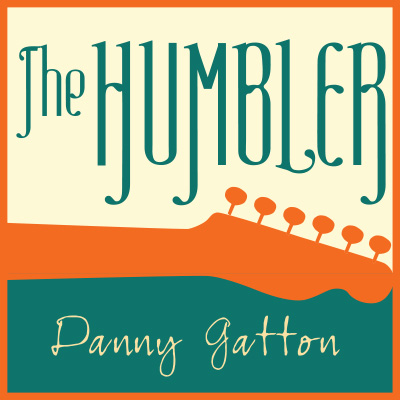 The Humbler Movie - Danny Gatton, Danny Gatton, The Humbler,  Logo