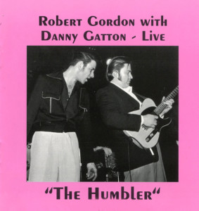 Robert Gordon and Danny Gatton Live
